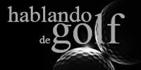 Hablando de Golf