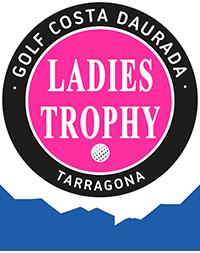 Ladies Trophy 2018 - Golf Costa Daurada