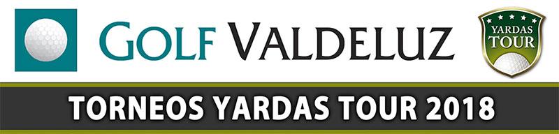 Torneos Yardas Tour Valdeluz 2018