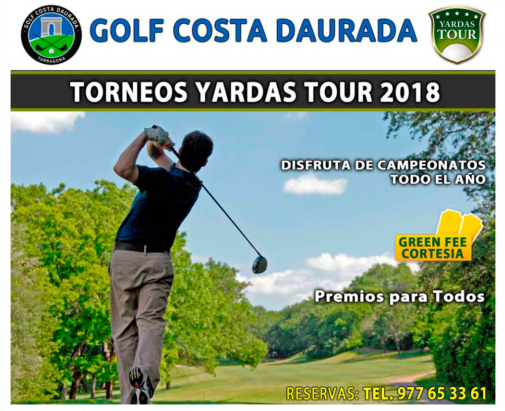 Torneos Yardas Tour en Golf Costa Daurada
