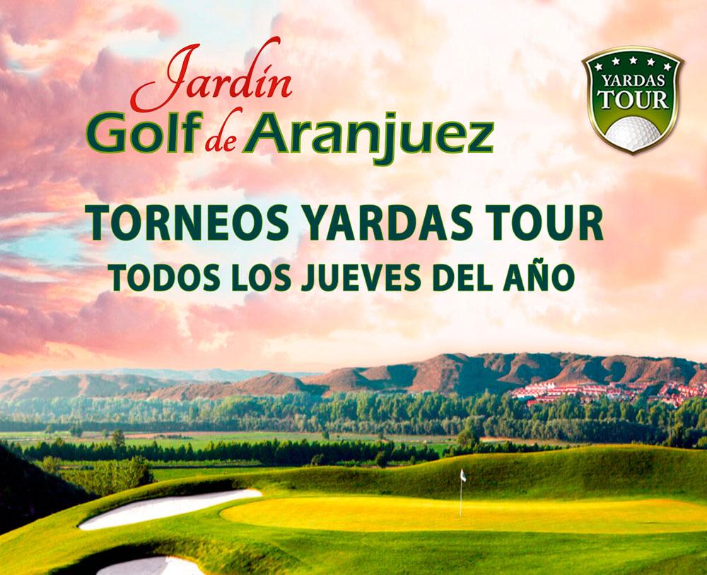 Jueves Yardas Tour en Golf Jardín de Aranjuez