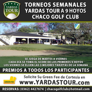 Torneos Yardas Tour en el Chaco Golf Club