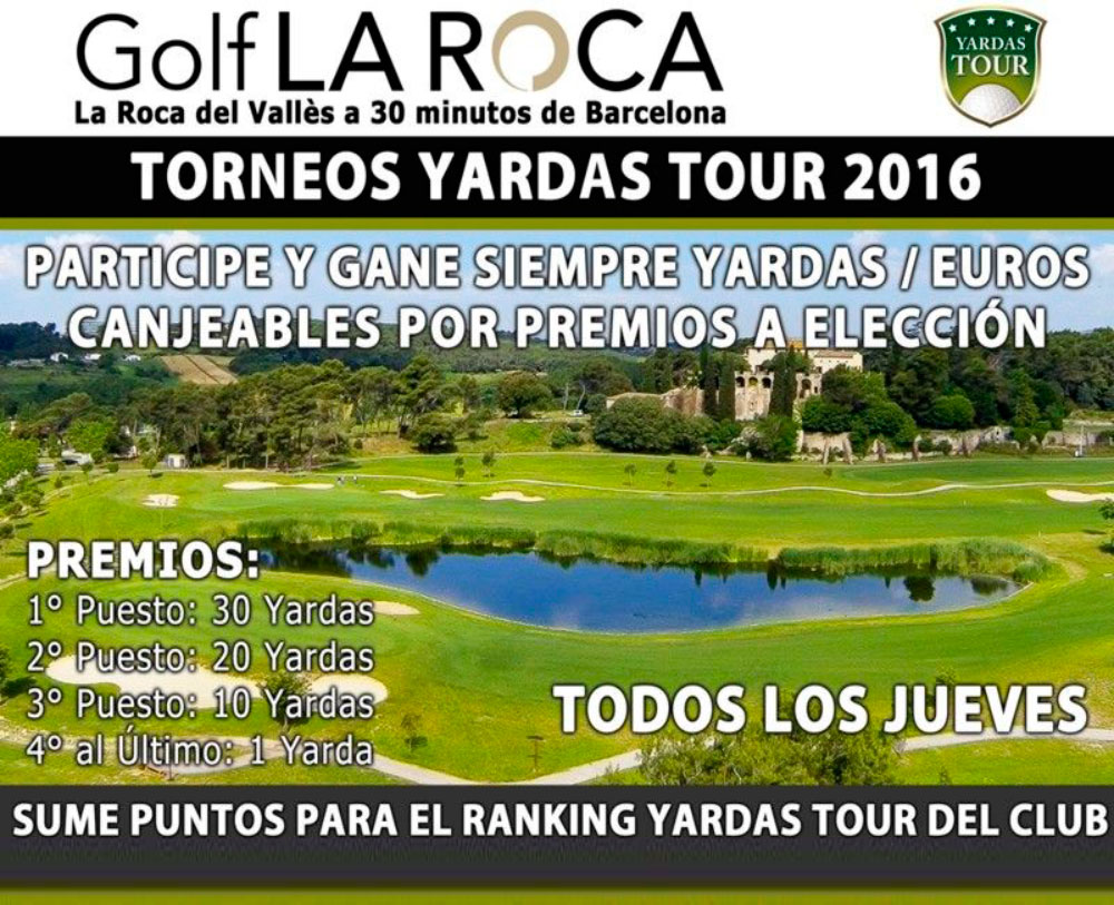 Torneos Yardas Tour en Golf La Roca