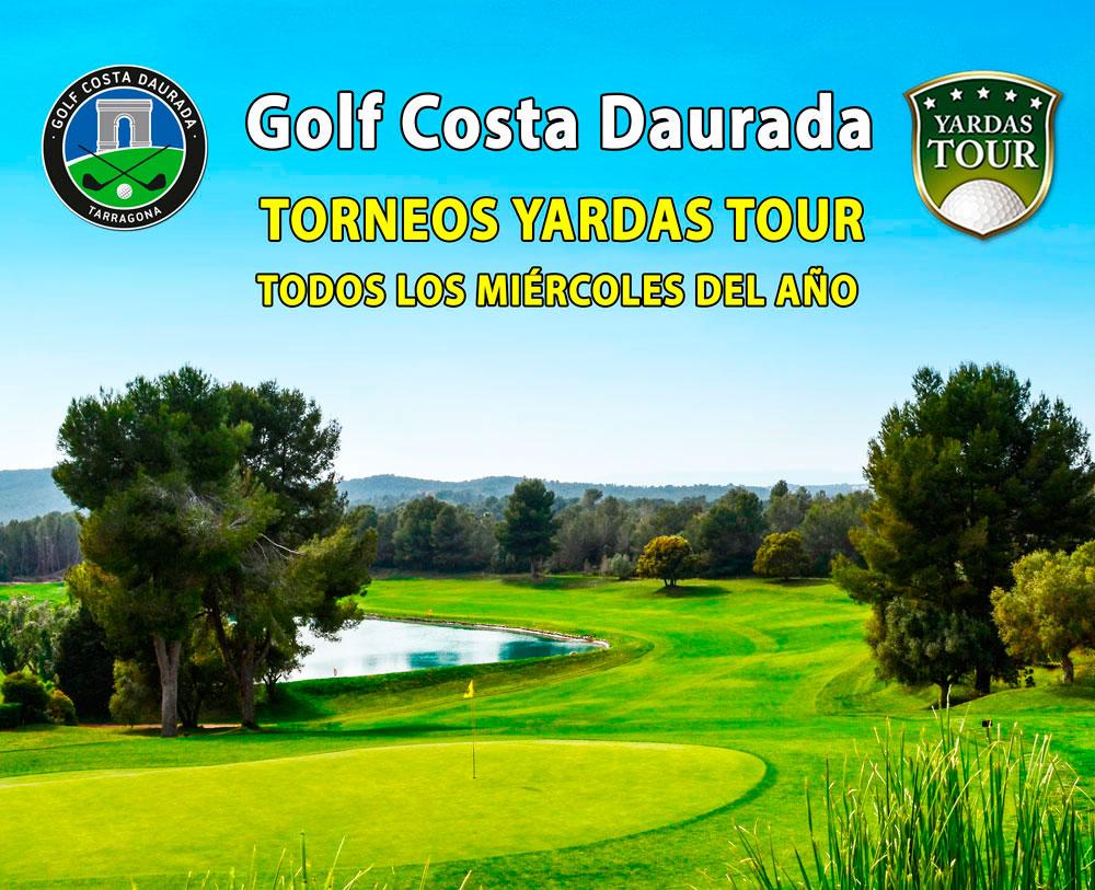 Miércoles Yardas Tour en Golf Costa Daurada