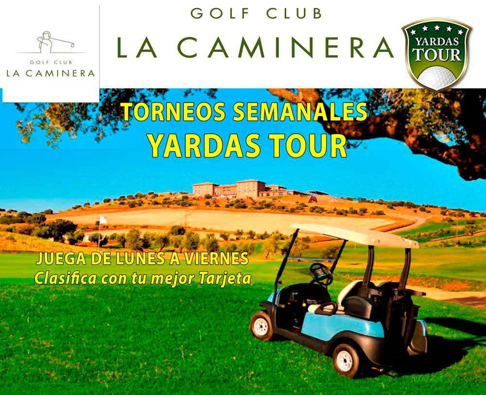 Torneos Semanales Yardas Tour en La Caminera