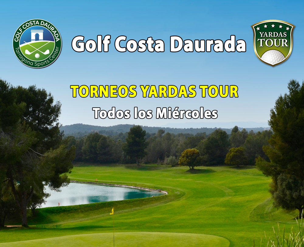 Yardas Tour Classic - Golf Costa Daurada